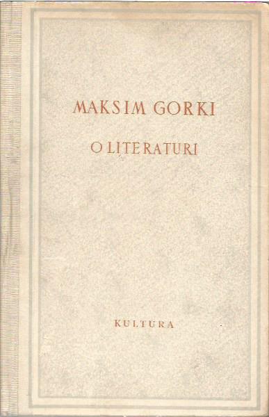 Maksim Gorki: O LITERATURI