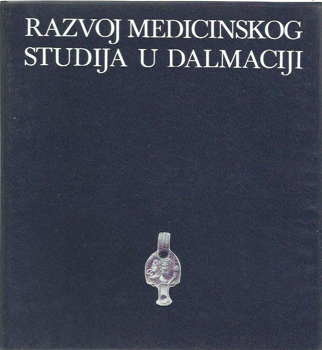 RAZVOJ MEDICINSKOG STUDIJA U DALMACIJI