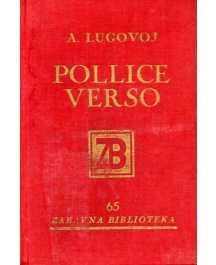 Aleksije Lugovoj: POLLICE VERSO