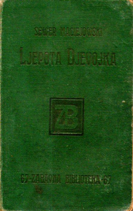Ignacy Sewer Maciejowski: LJEPOTA DJEVOJKA