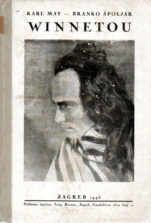 Karl May - Branko Špoljar: WINNETOU