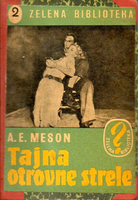 A. E. W. Meson: TAJNA OTROVNE STRELE