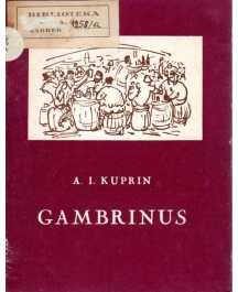 A. I. Kuprin: GAMBRINUS