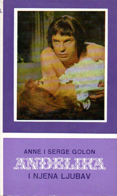 Anne i Serge Golon: ANĐELIKA 6 - I NJENA LJUBAV