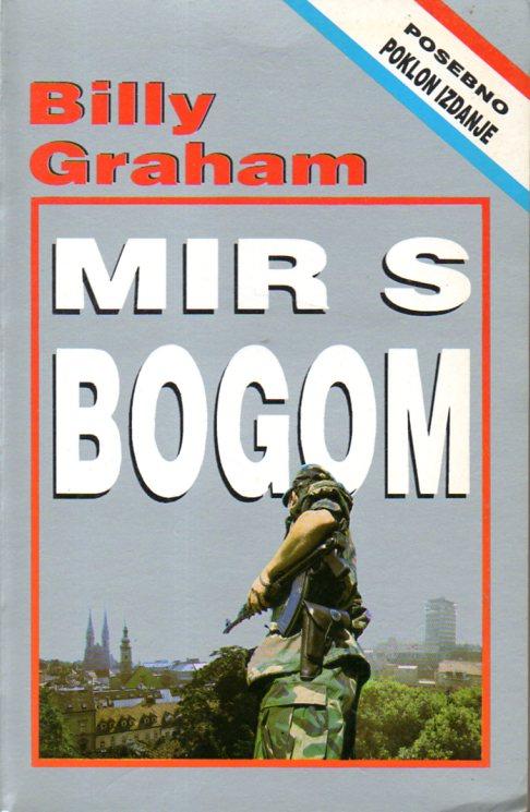 Billy Graham: MIR S BOGOM