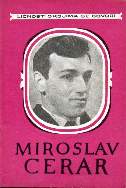 Boris Kolomičuk: MIROSLAV CERAR