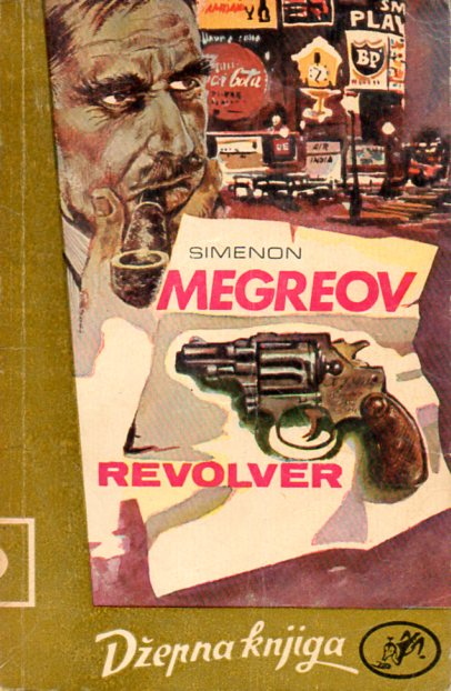 Georges Simenon: MEGREOV REVOLVER