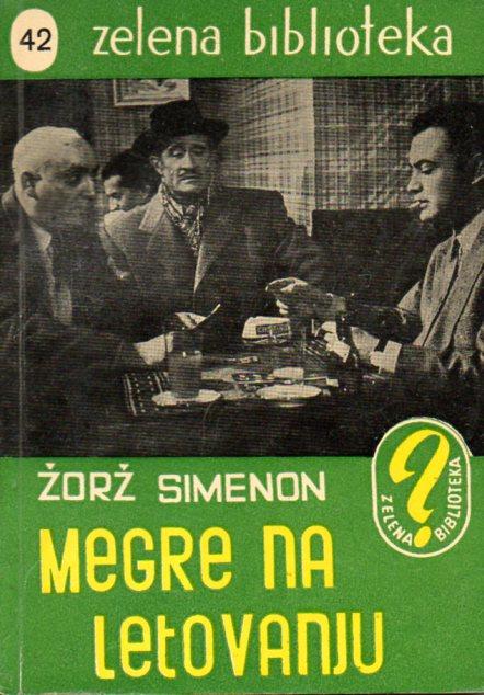 Georges Simenon: MEGRE NA LETOVANJU