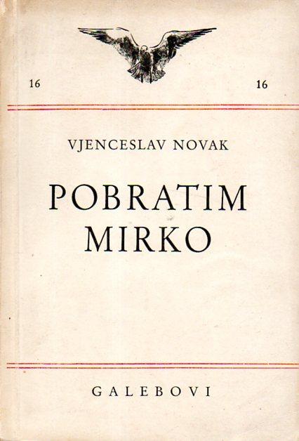 Vjenceslav Novak: POBRATIM MIRKO