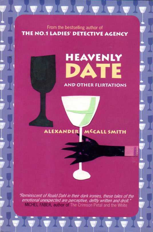 Alexander McCall Smith: HEAVENLY DATE