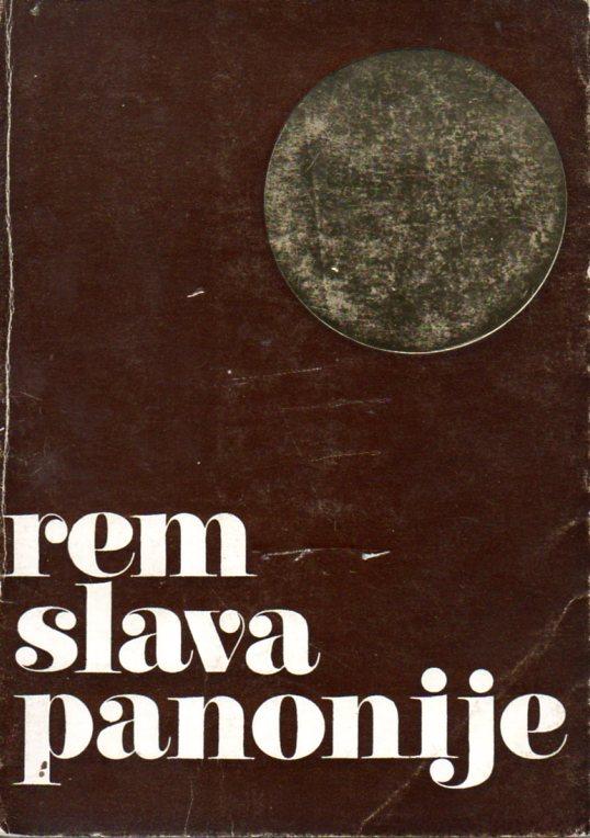 Vladimir Rem: SLAVA PANONIJE