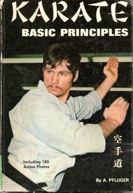 A. Pfluger: KARATE BASIC PRINCIPLES