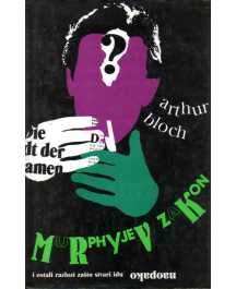 Arthur Bloch: MURPHYJEV ZAKON