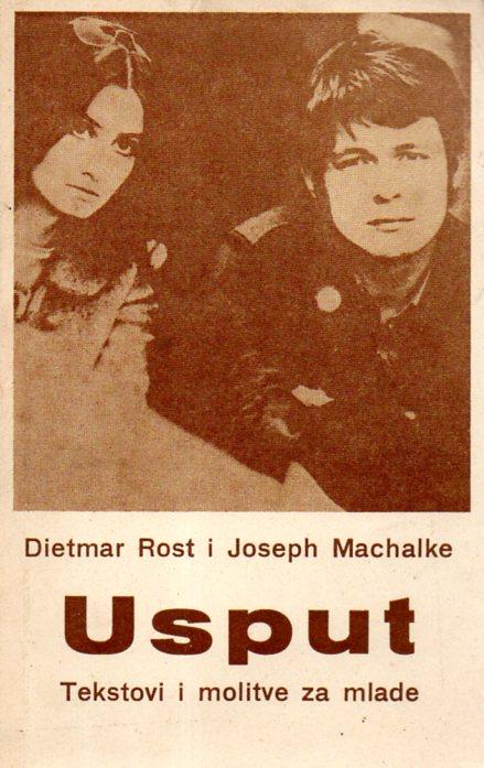 Dietmar Rost i Joseph Machalke: USPUT
