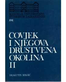 Dragutin Mikšić: ČOVJEK I NJEGOVA DRUŠTVENA OKOLINA I-II