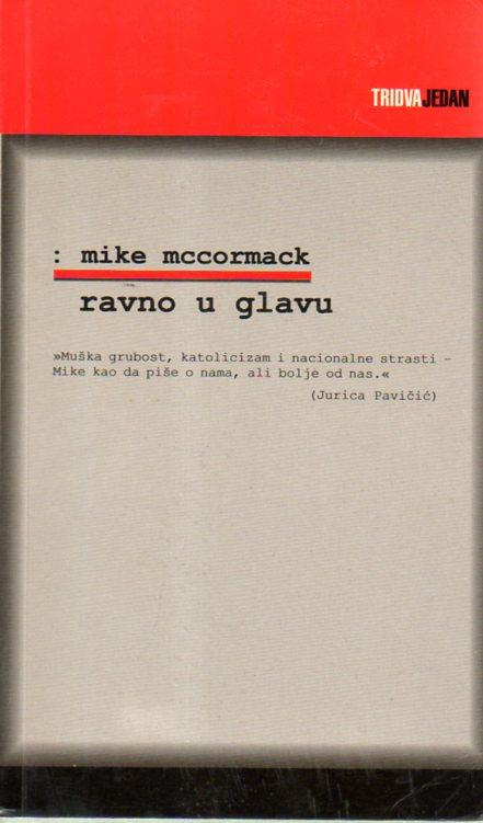 Mike McCormack: RAVNO U GLAVU