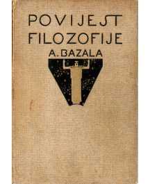 Albert Bazala: POVIJEST FILOZOFIJE