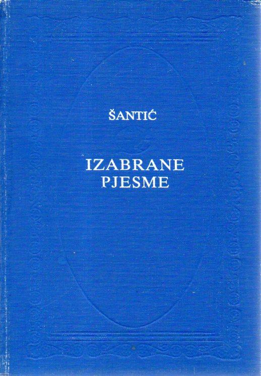 Aleksa Šantić: IZABRANE PJESME