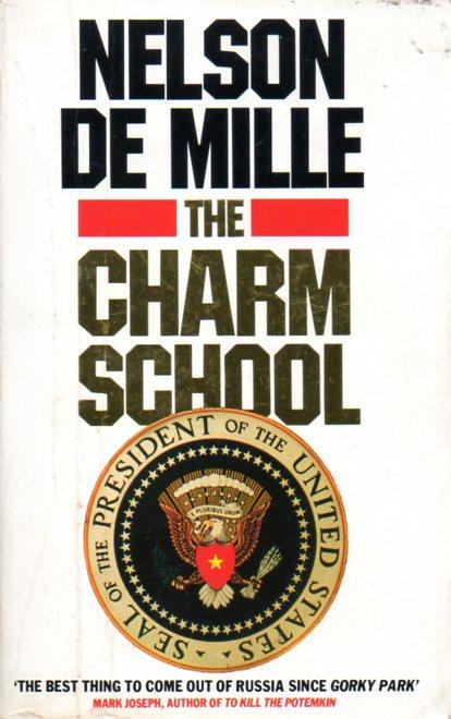 Nelson De Mille: THE CHARM SCHOOL