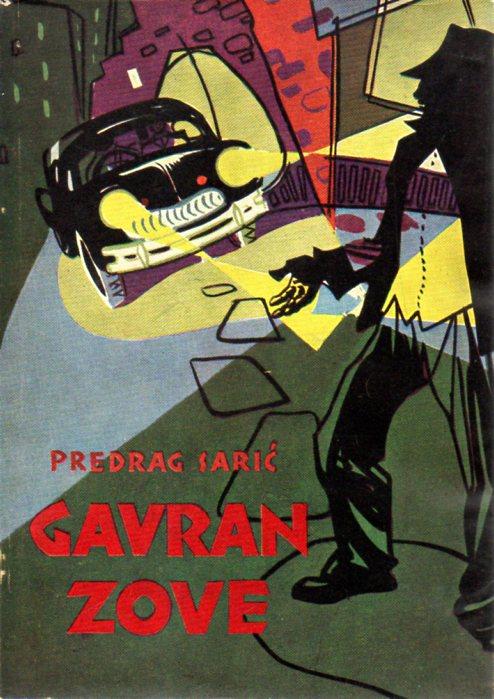 Predrag Sarić: GAVRAN ZOVE