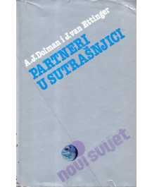 A. J. Dolman i J. van Ettinger: PARTNERI U SUTRAŠNJICI