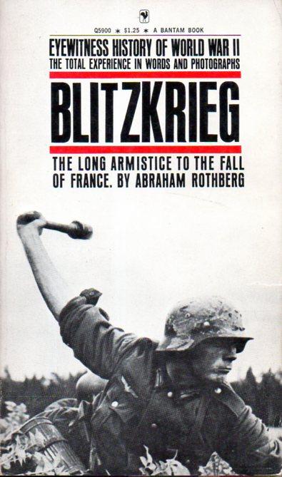 Abraham Rothberg: BLITZKRIEG