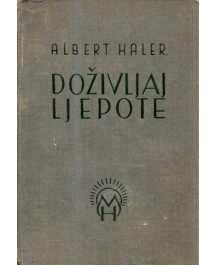 Albert Haler: DOŽIVLJAJ LJEPOTE
