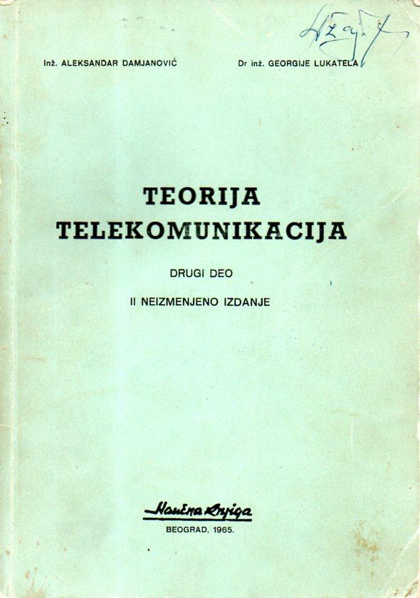 Aleksandar Damjanović: TEORIJA TELEKOMUNIKACIJA 2
