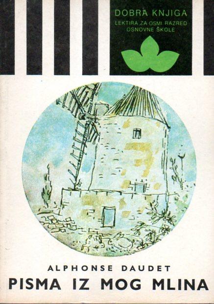 Alphonse Daudet: PISMA IZ MOG MLINA