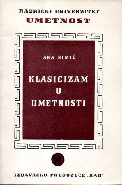 Ana Simić: KLASICIZAM U UMETNOSTI