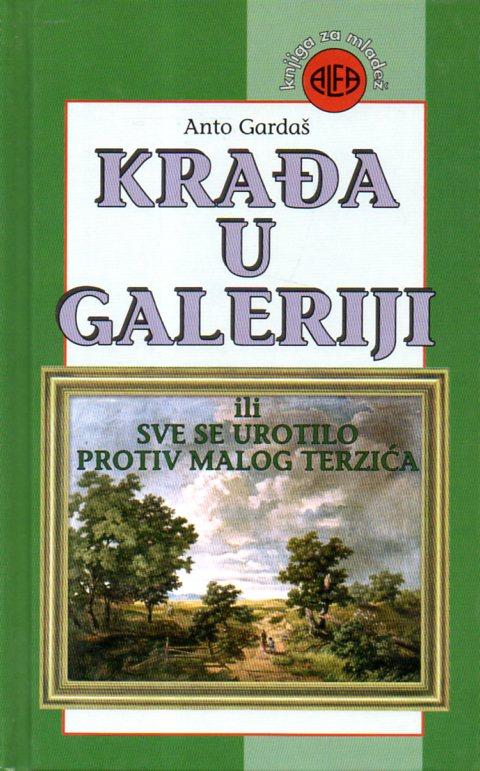 Anto Gardaš: KRAĐA U GALERIJI