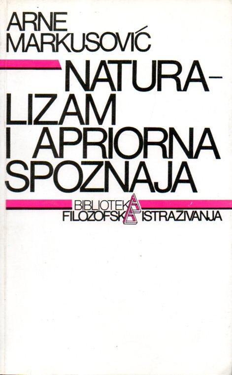 Arne Markusović: NATURALIZAM I APRIORNA SPOZNAJA