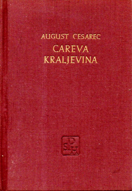 August Cesarec: CAREVA KRALJEVINA