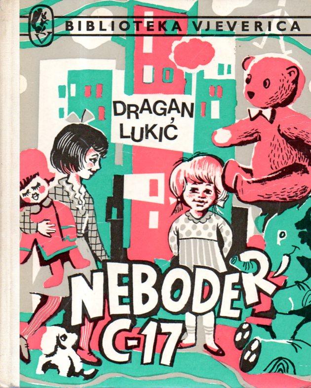 Dragan Lukić: NEBODER C-17
