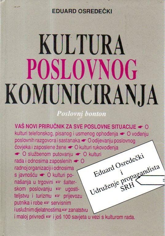 Eduard Osredečki: KULTURA POSLOVNOG KOMUNICIRANJA