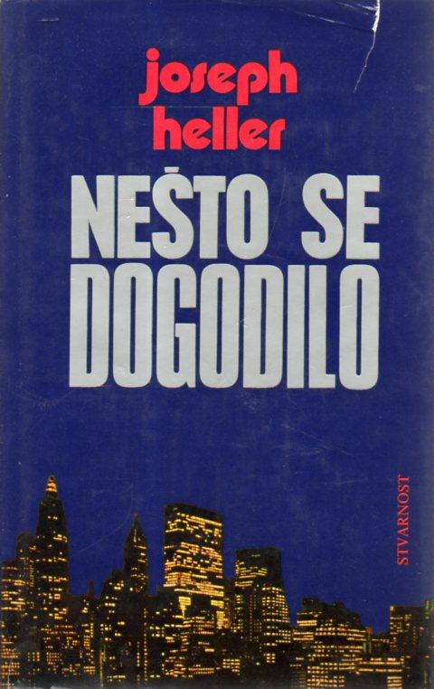 Joseph Heller: NEŠTO SE DOGODILO