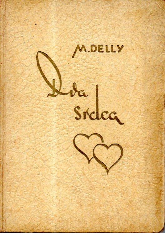 M. Delly: DVA SRDCA