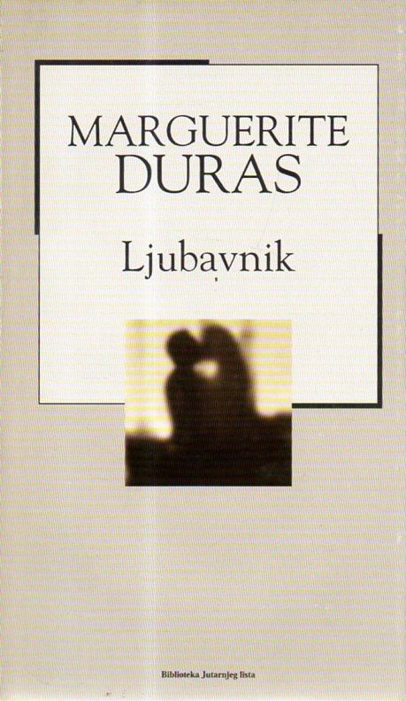 Marguerite Duras: LJUBAVNIK