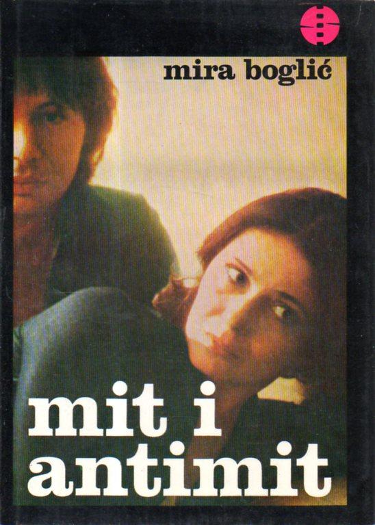 Mira Boglić: MIT I ANTIMIT