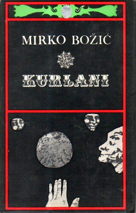 Mirko Božić: KURLANI