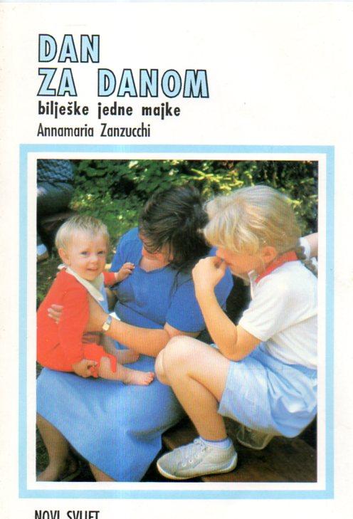Annamaria Zantucchi: DAN ZA DANOM