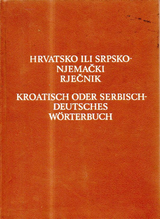 Antun Hurm: HRVATSKO ILI SRPSKO - NJEMAČKI RJEČNIK