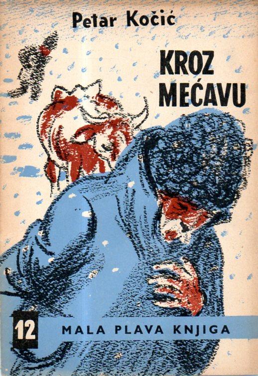 Petar Kočić: KROZ MEĆAVU