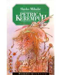 Slavko Mihalić: PETRICA KEREMPUH