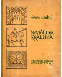 Štefa Jurkić: NEVIDLJIVA KRALJICA
