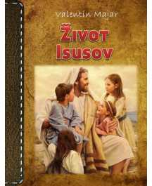 Valentin Majar: ŽIVOT ISUSOV