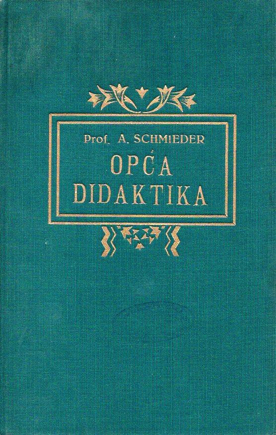 Alfred Schmieder: OPĆA DIDAKTIKA
