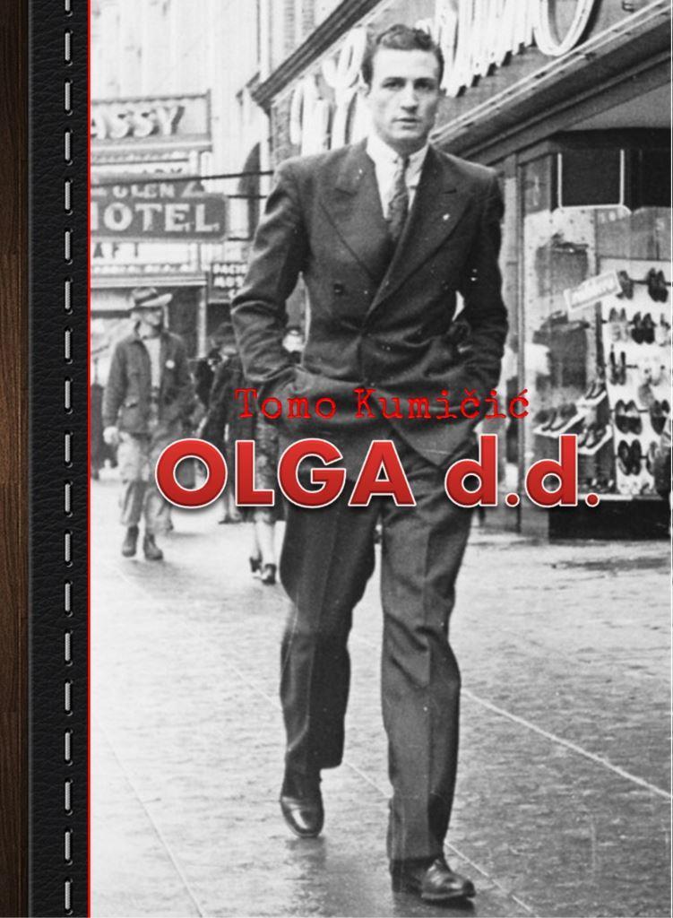 Tomo Kumičić: OLGA d.d.