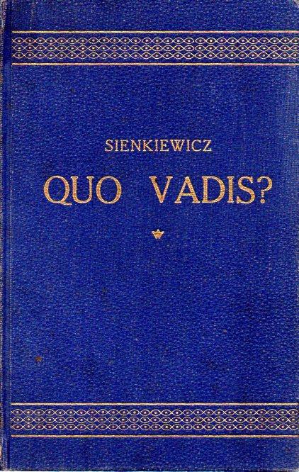 Henryk Sienkiewicz: QUO VADIS?