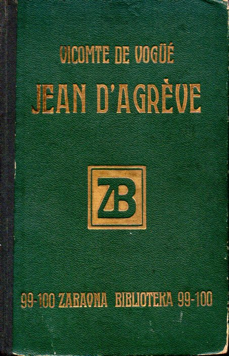 Vicomte de Vogue: JEAN D'AGREVE
